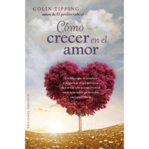 Como Crecer en el Amor -Colin Tipping