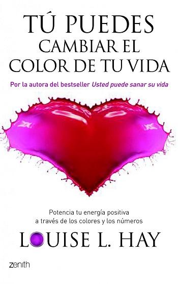Tú puedes cambiar el color de tu vida
